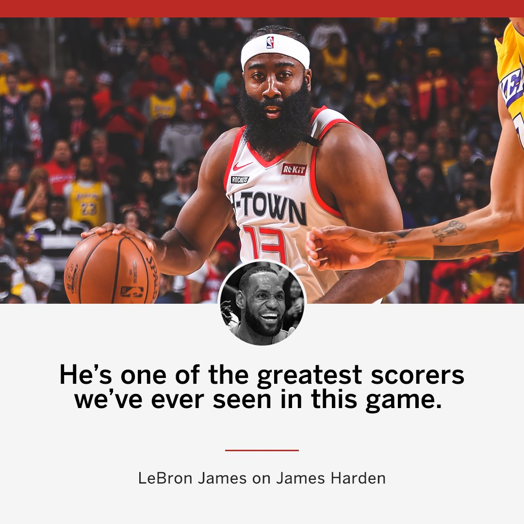 LeBron says James Harden is an all-time bucket.