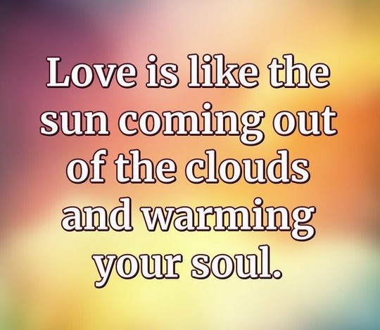 #LOVE Is Like The Sun Coming Out Of The Clouds And Warming Your Soul.  #LightUpTheLove #LUTL #inspiringquotes #ThoughtForTheDay #peaceofmind #lifeisbeautiful #FamilyTrain #GoldenHearts #JoyTrain @marshawright<br>http://pic.twitter.com/iXC0tvEsfM