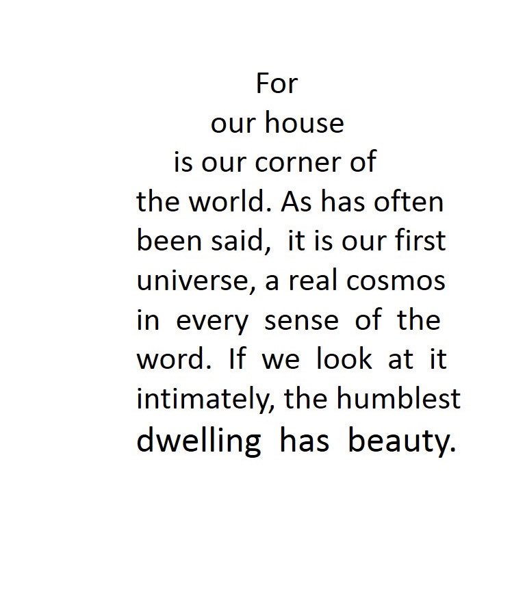 Can one express it more beautifully?by Gaston Bachelard  #home #architecture #archilovers #House #architect #poetry #space