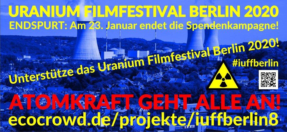 Uranium Film Festival Berlin im Crowdfunding - check it out! #iuffberlin vom 15.-18. Oktober 2020 #uraniumfilmfestival #aboutnukes #crowdfunding #EcoCrowd #berlin
