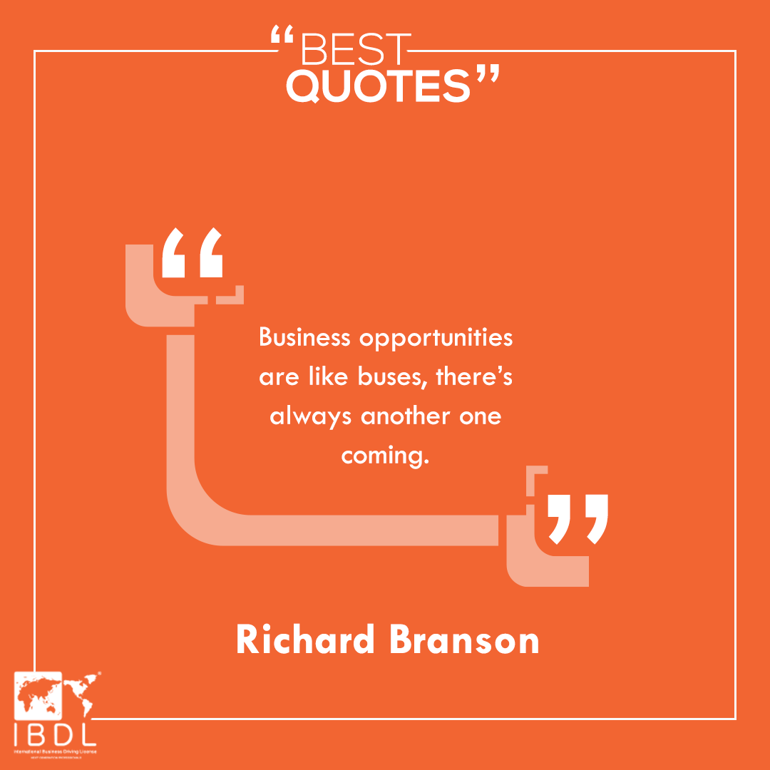Business opportunities are like buses, there's always another one coming. – Richard Branson  #bestquotes  #Richard_Branson<br>http://pic.twitter.com/F4mJBZ3ARZ