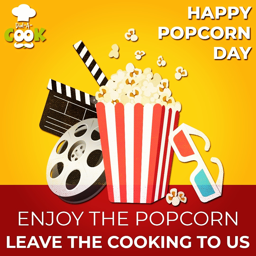 Popcorn Day, a day to organize an impromptu movie night, so that you can enjoy a tub or two of crunchy, salty and buttery popcorn and we cook the delicious food and keep it ready for you.  #dialacook #popcornbucket #popcornday #movieday #dubailife #entertainmentpic.twitter.com/CA92tlBl3F