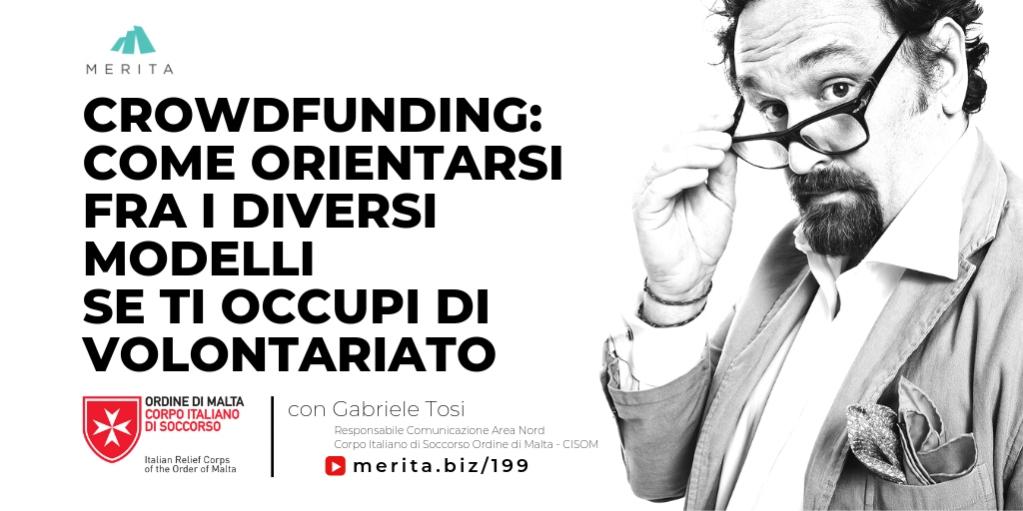 Nel #crowdfunding, come ci si può orientare fra i diversi modelli se si opera nel #volontariato? Un interessante contributo di Gabriele Tosi su http://merita.biz/199 .  #equitycrowdfunding #protezionecivile #crowdfunding #ProCiv