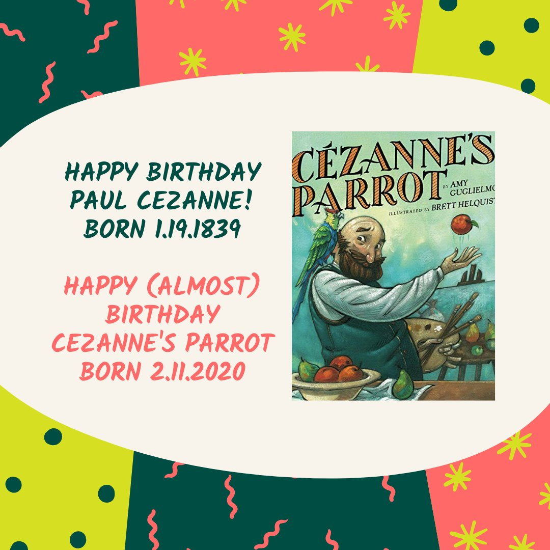"""Happy Birthday #PaulCezanne! #BornOnThisDay in 1839  Fun fact: #Cezanne had a parrot that he taught to say, """"Cezanne is a great painter!""""  CEZANNE'S PARROT available for preorder now: http://www.amyguglielmo.com/books.html #iteachart pic.twitter.com/nUuRx5UF4p"""
