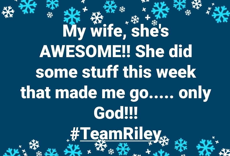 #TeamRiley