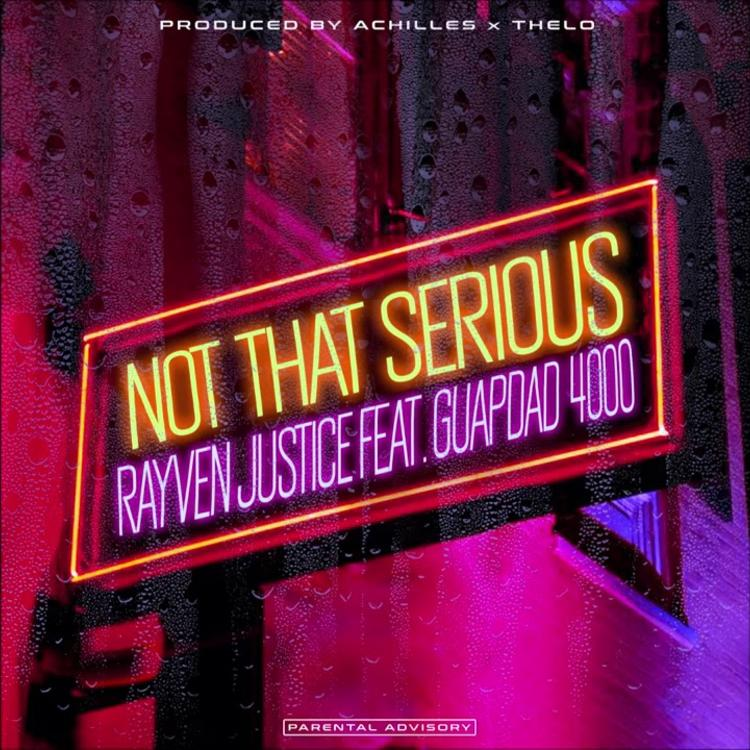 .@RayvenJustice and @guapdad4000 link up for Upbeat 'Not That Serious' single 🎧: hhdx.co/2NI4pr5