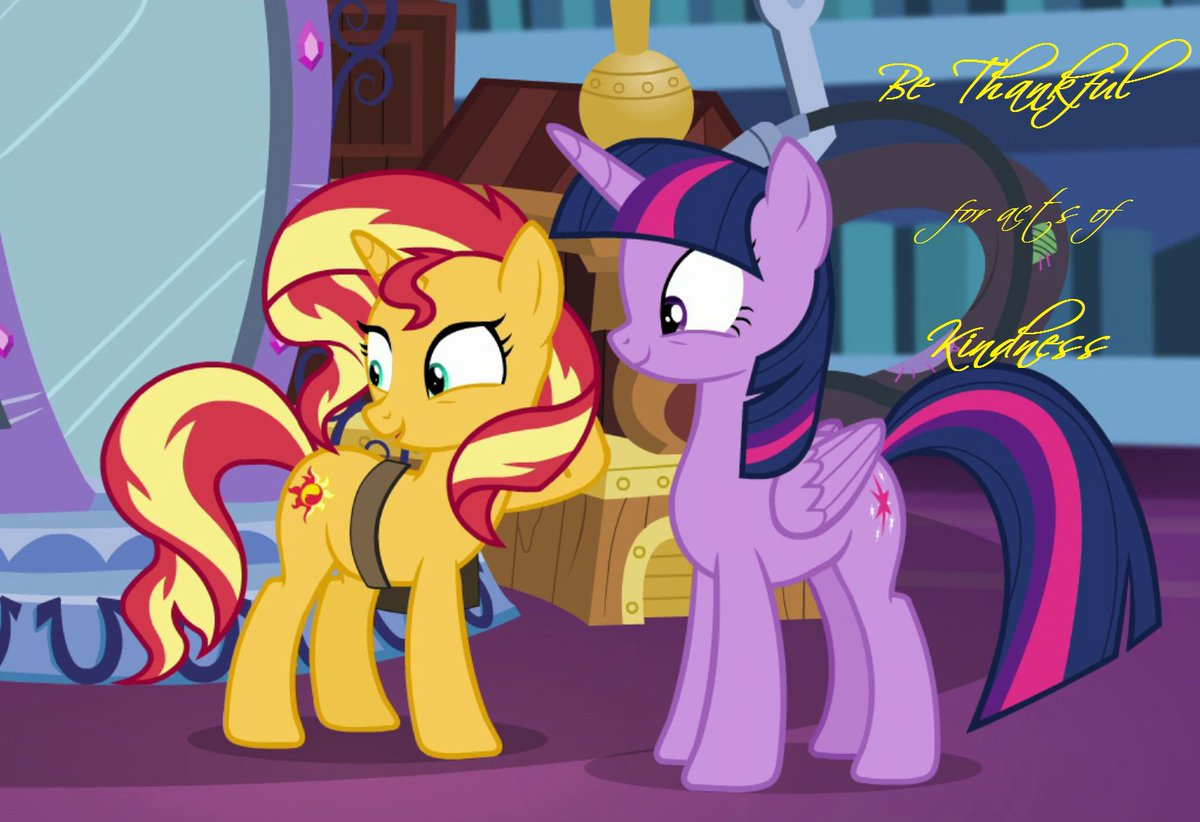 Be thankful for acts of kindness - Sunset Shimmer #MLPFiM #kindness