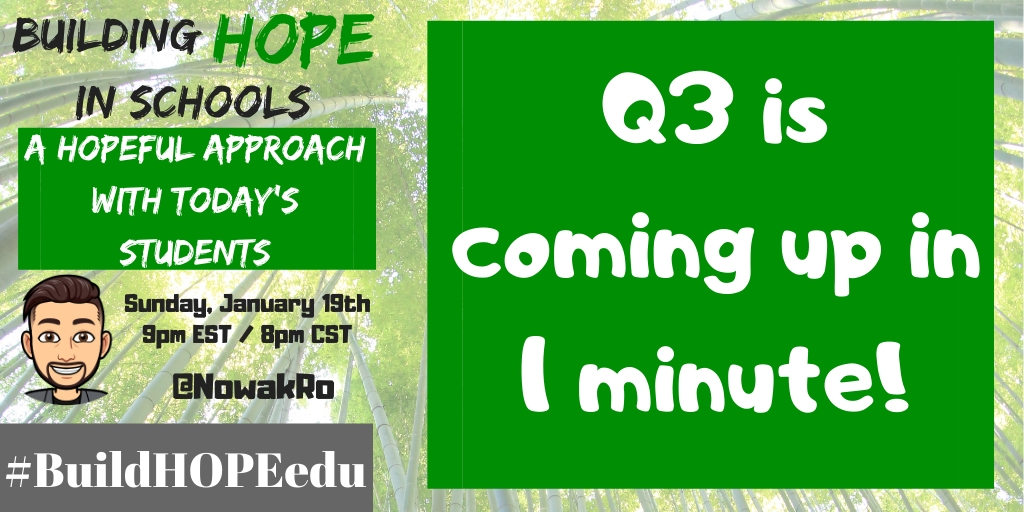Q3 is coming up in 1 minute! #BuildHOPEedu