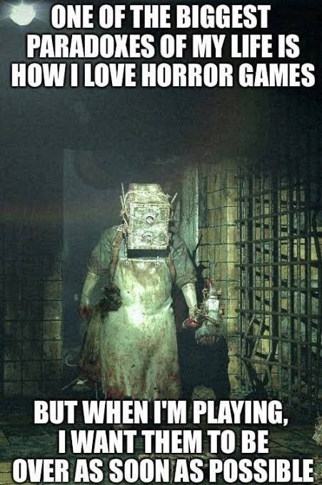 It truly is difficult to understand why I do this to myself every day  #horrorgame #horror #games #funny #gamememe pic.twitter.com/D45revaXDm