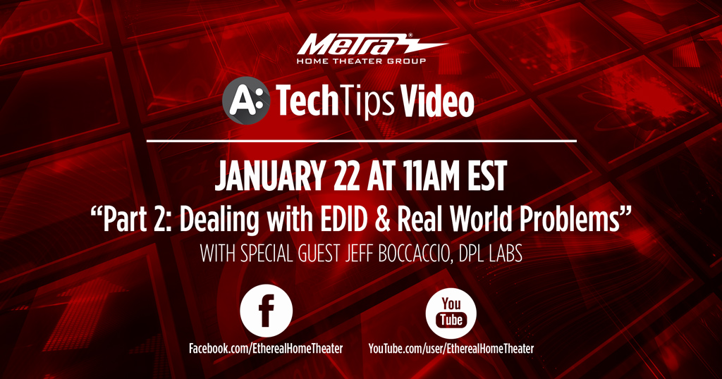 Tune in on Wednesday for our #TechTips webinar! Jeff Boccaccio, President of DPL Labs and an expert in HDMI, talks with Brent McCall about dealing with EDID and solving other real world problems. #MetraHome #AV #HDMI #HomeTheater #HomeTech #customintegration #avtweepspic.twitter.com/fuSgkJJ7vI