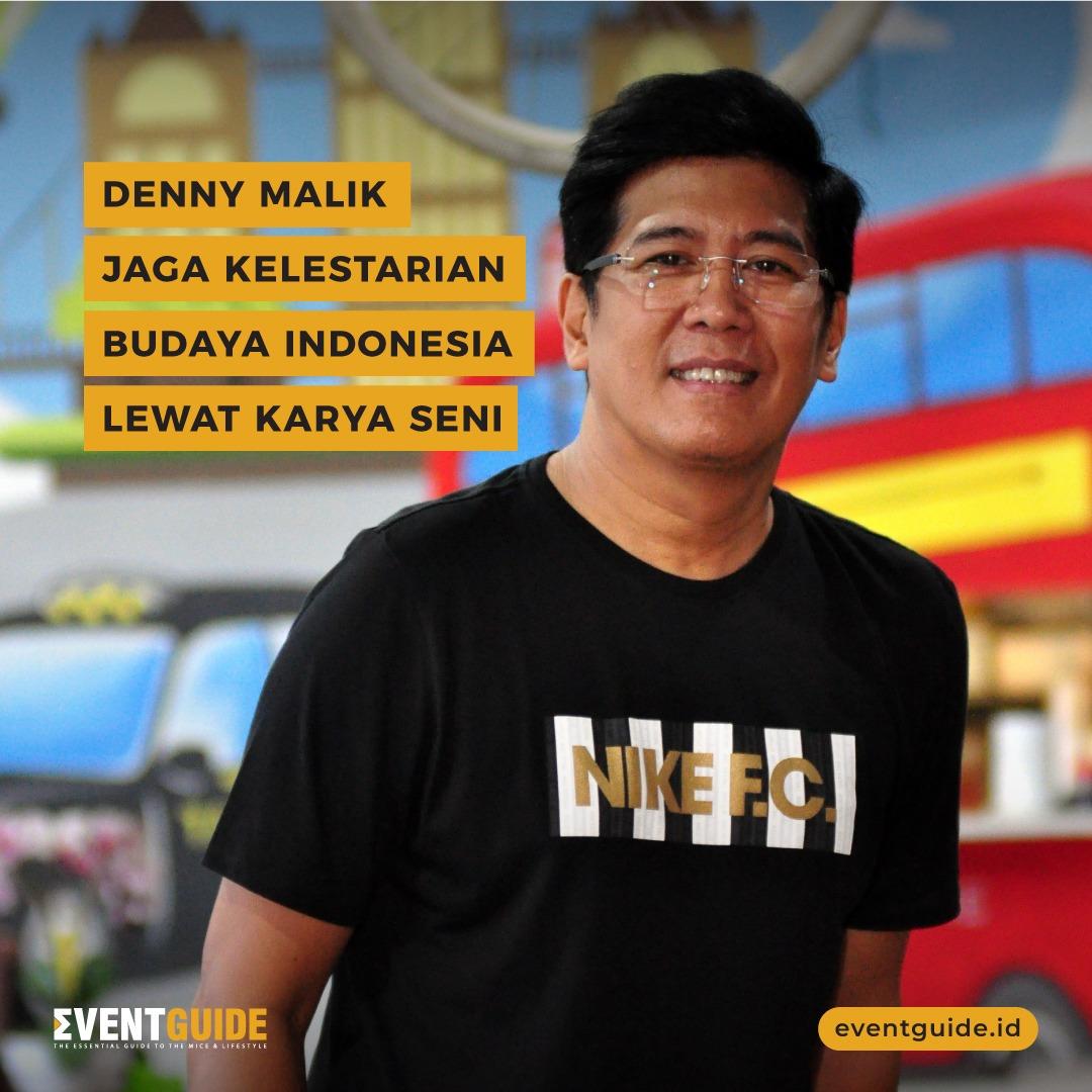 #TemanEG pasti tau kan nama Denny Malik?  Selama 38 tahun Denny konsisten mengangkat seni dan budaya asli Indonesia hingga ke mancanegara.  Ia punya keinginan sekaligus harapan kedepan Indonesia memiliki tempat seperti opera house.   #EventGuideIndonesia #DennyMalikpic.twitter.com/xhJsxMaM4D