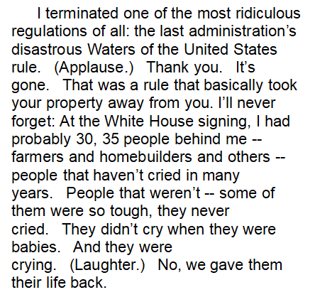 """Trump repeated one of his favorite tears lies this afternoon, the one about the people behind him crying as he signed his Waters of the United States order. (Unlike most of his tears stories, which tend to take place """"backstage"""" and such, this event was on camera. Nobody cried.)"""