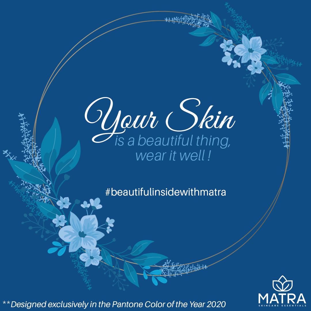 Your skin is a beautiful thing, wear it well. . #matranaturals #matra #mymatra #spiritualbeauty #beautifulinsidewithmatra #beautyqoute #glowingskin #COY2020 #pantoneblue #classicblue pic.twitter.com/M52ST2l147