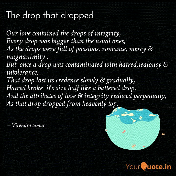 Participate in this #cinemagraph #collab and write a poem or a story about #thedropthatdropped #YourQuoteAndMine Collaborating with YourQuote Baba   Read my thoughts on @YourQuoteApp at https://www.yourquote.in/adv-virendra-tomar-qf1r/quotes/our-love-contained-drops-integrity-every-drop-bigger-than-it-1qme0 …pic.twitter.com/FjMIg2SIHB