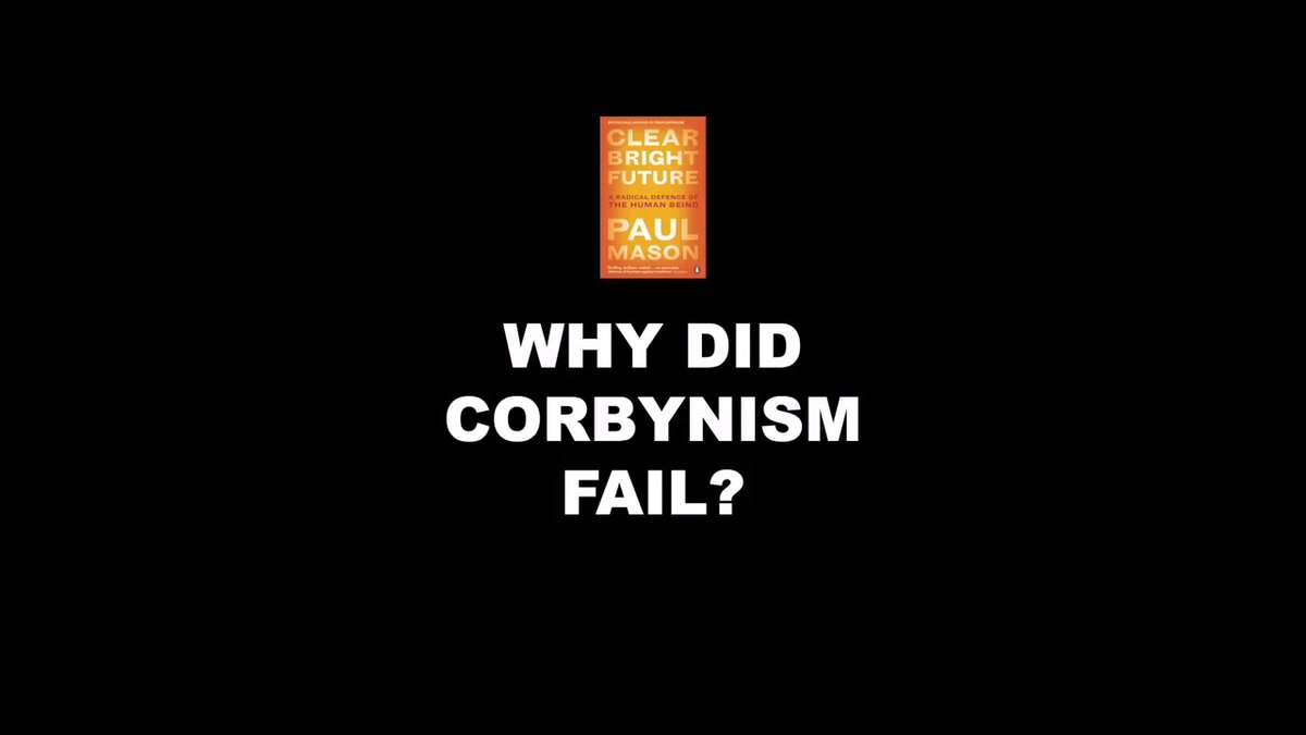 Why did Corbynism fail? In Part 2 of Clear Bright Future 2020, I discuss how nativism took hold in some communities and why Labours economic offer could not dislodge it... Paperback edition out on 6 Feb 2020