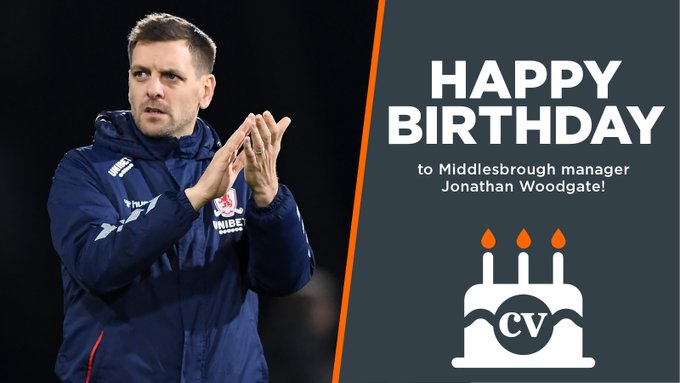 Happy birthday to manager Jonathan Woodgate!