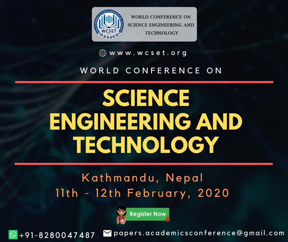 World Conference on Science Engineering and Technology (WCSET 2020) will be held on 11th - 12th February, 2020 at Kathmandu, Nepal.  http://wcset.org/Conference2020/2/Nepal/1/WCSET/… #INTERNATIONALCONFERENCE #TECHNOLOGY #WORLDCONFERENCE #SOCIALSCIENCEpic.twitter.com/OhUUFaTHiz