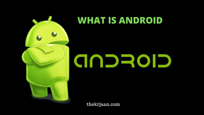 What Is Android ( Operating System) |All About Android