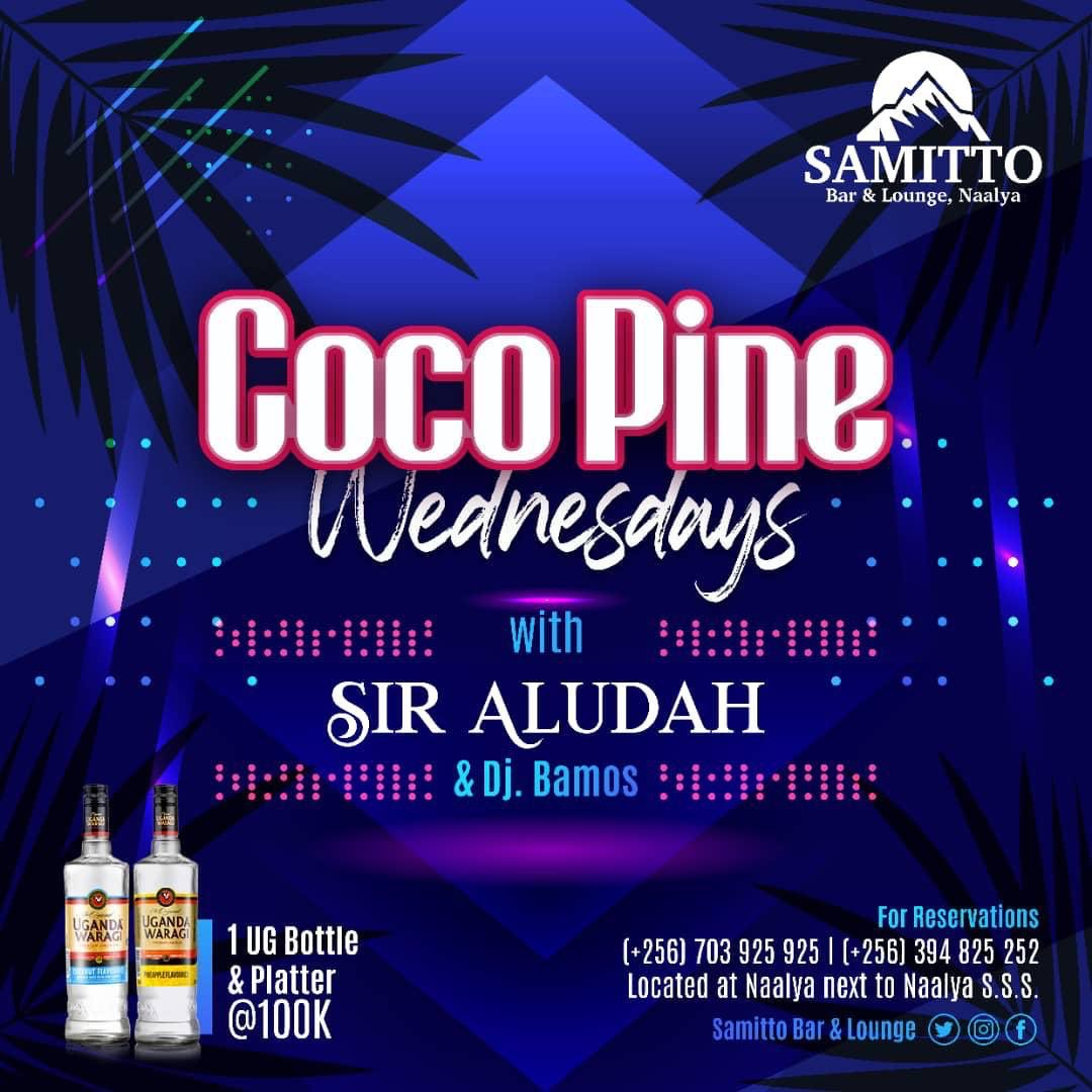 It's Never Too Early For A Midweek Enjoyements Reminder @samitto_bar #Cocopinewednesdays ft @djaludah Mr Welcome To My Dance floor. @ug_waragi flavors Coconut  And Pineapple  + A Meat Platter At 100,000ugx  #10yearsOfSirAluddah #thepartyneverstops pic.twitter.com/UXmFAPSHnA