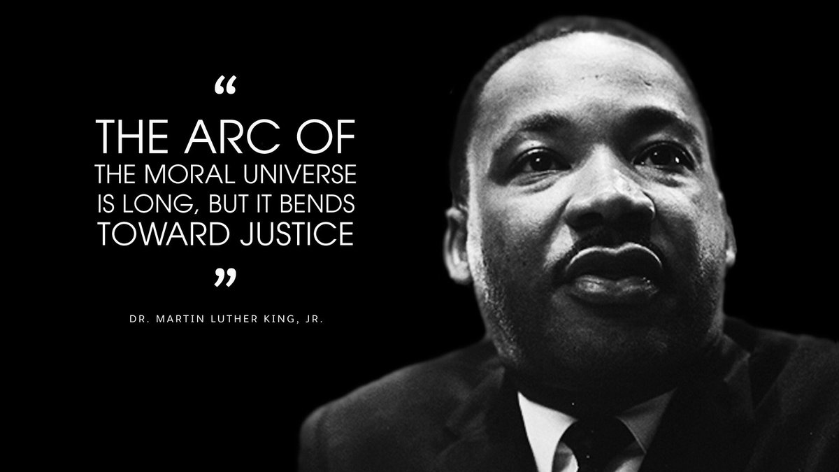 """""""The arc of the moral universe is long. But it bends toward justice.""""   Today on #MLKDay  and every day we honor the legacy of Dr. Martin Luther King, Jr. and commit to carrying forward his vision of Justice and #EqualityForAll <br>http://pic.twitter.com/ZhiVtO9mYl"""