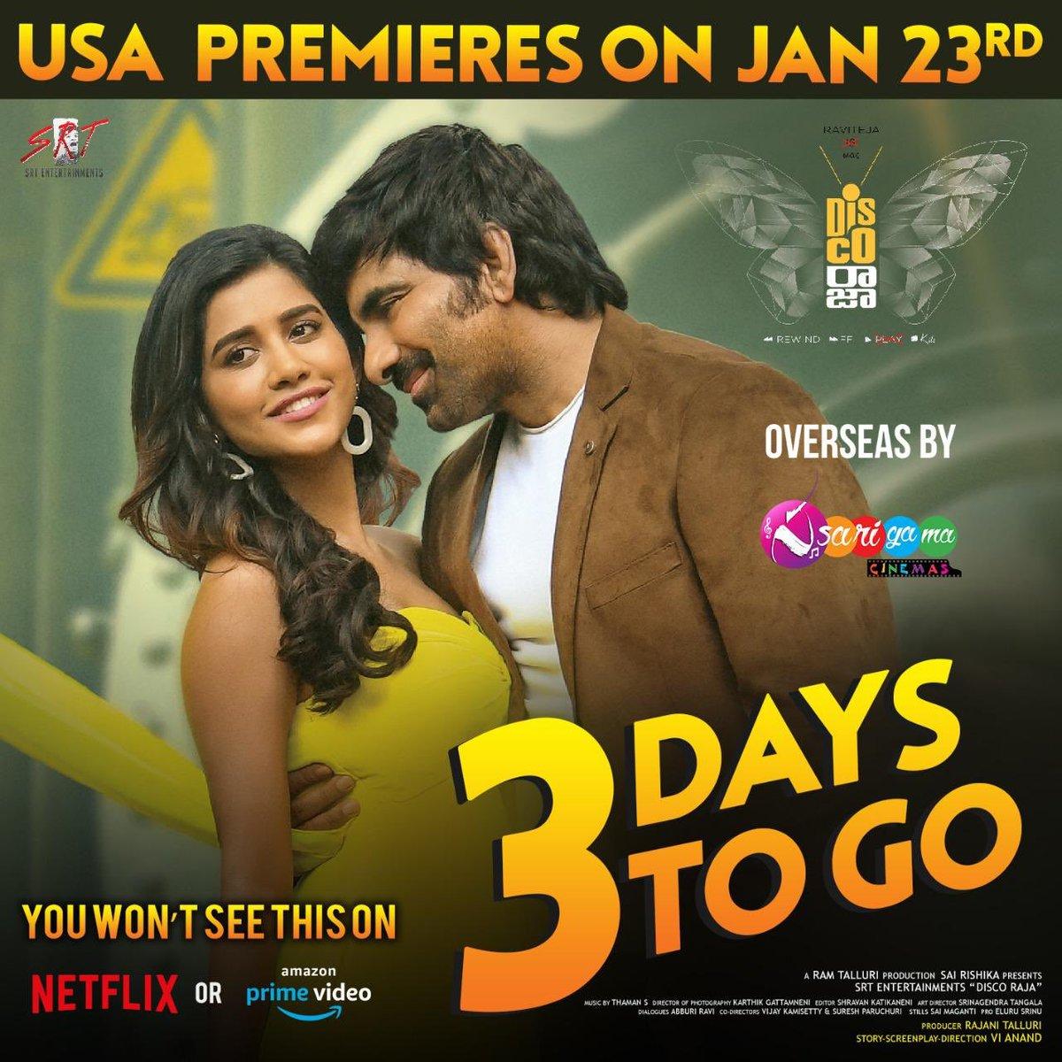 3 Days To Go For #DiscoRaja Premieres..  #USA  Premieres on Jan 23rd..  Biggest Release for @RaviTeja_offl   Overseas Release by @sarigamacinemas  @DiscoRajaFilm #raviteja @NabhaNatesh @starlingpayal #NabhaNatesh #PayalRajput pic.twitter.com/tzmodE78Pb