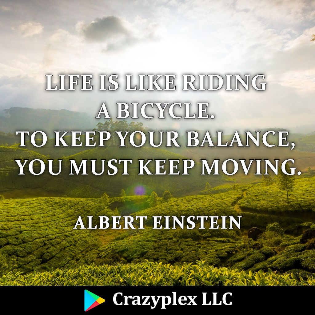 #RT @crazyplex: #Life is like riding a bicycle. To keep your #balance, you must keep #moving. - Albert Einstein  #lifequotes #lifequote #lifequotesandsayings #lifequotestoliveby #lifequotes4u #lifequotesonline #LifeQuotez #lifequotetoday #lifequoted #lif…<br>http://pic.twitter.com/b0RpxYUSTH