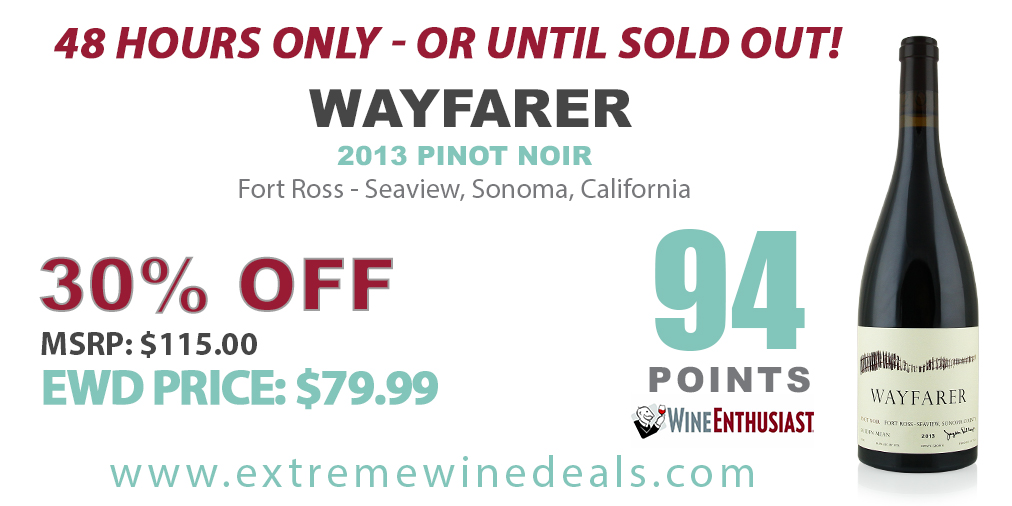 Pinot Noir to Knock Off Your Socks  Only 48 hours!  http://www.extremewinedeals.com   WAYFARER PINOT NOIR, 2013 30% OFF #extremewinedeals #winedeals #winesale #finewine #wayfarer #wayfarervineyard #sonomapinot #pinotnoir #sonomawine #sonomavalley #sonomacoast #centralcoastwinepic.twitter.com/RHy5eWcWS8