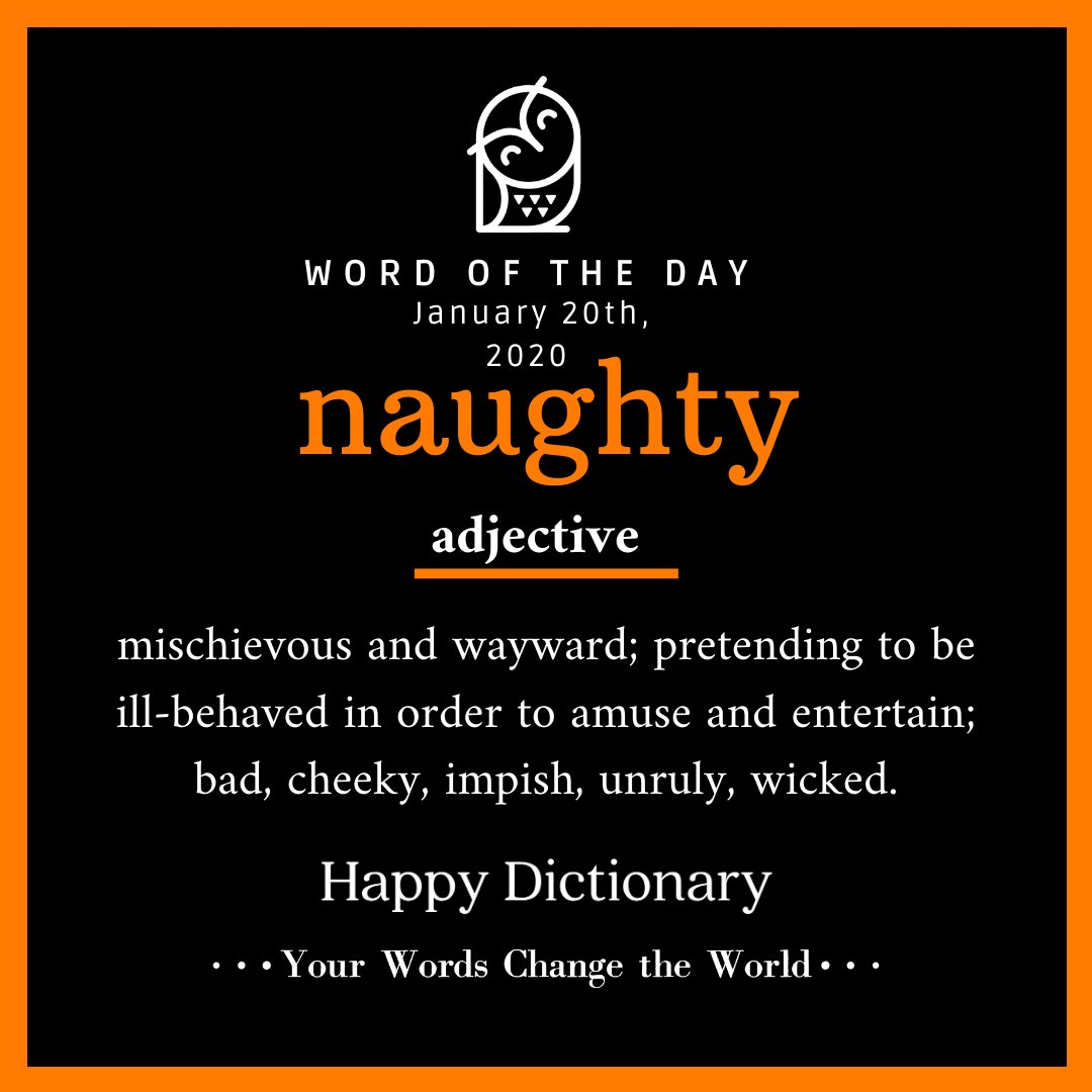 What a great word! Why is it happy   Well if we're a bit naughty sometimes it makes us generally happier; don't you think?   #naughtyme #naughtyworld_ #naughtysociety #naughtyjokes #mischievous #wayward #cheeky #impish #unruly #wickedpic.twitter.com/C4vWi7ySIz