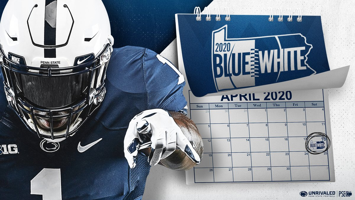 🗓️ Nittany Nation, mark your calendars! The #PSUBlueWhite spring game is officially set for April 18, 2020!  #WeAre