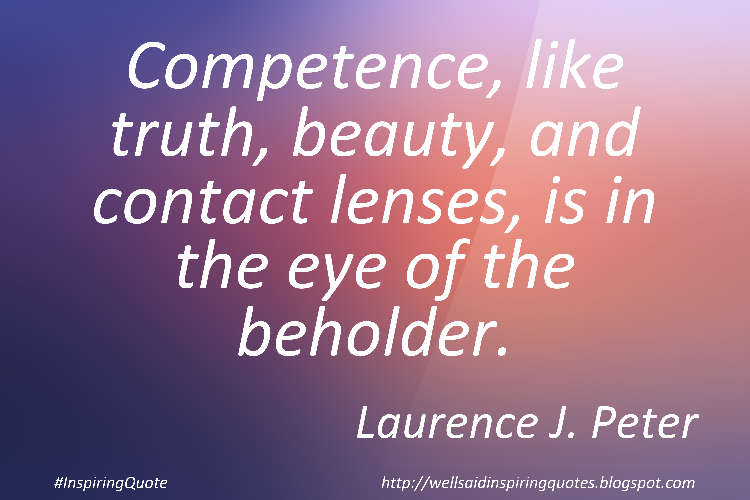#InspiringQuote by Laurence J. Peter More Quotes @  http:// goo.gl/jiLHkE    <br>http://pic.twitter.com/6DEVcglTCU