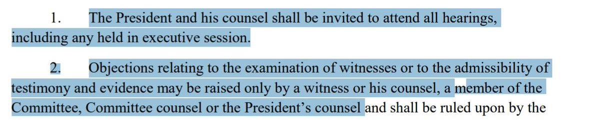 """Ross, when you say POTUS didn't have chance to object to admission of evidence in House, what about:""""President and his counsel shall be invited to attend all hearings...Objections relating to...admissibility oftestimony and evidence may be raise...by...President's counsel"""""""