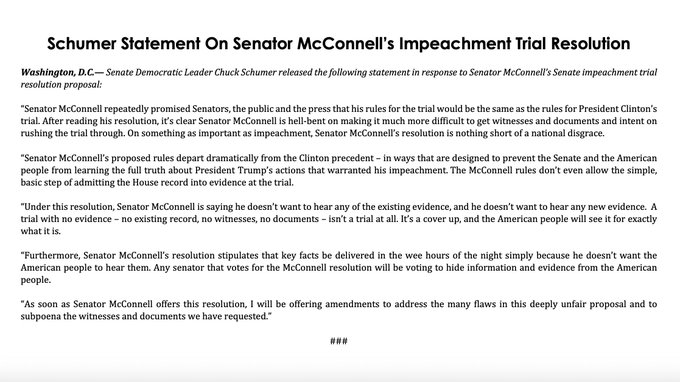 Senate Democratic Leader Chuck Schumer released this statement in response to Senator McConnell's Senate impeachment trial resolution proposal.