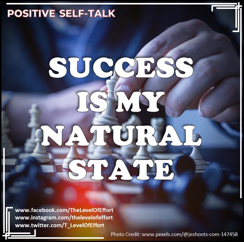 """Success is My Natural State"" #TLOE #Positiveselftalk #Motivational #Inspirational #selftalk #nyc #dubai #london #nz #Quoteoftheday #selflove #selfcare #mentalhealth #selfreminder #selftalkmatters #selftalksoultalkpic.twitter.com/AC8aALlswK"