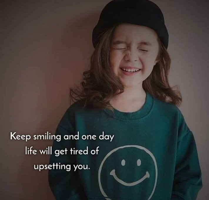 Keep smiling & one day life would get tired of upsetting you.  #TuesdayThoughts  #TuesdayMorning