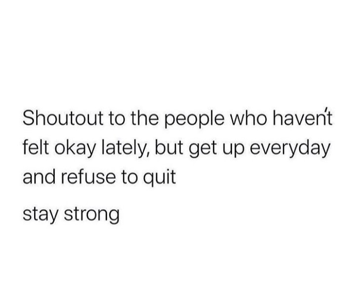 Note to self and to everyone who needs a reminder today. We can do it.   Be brave. Stay strong. 👊 #TuesdayThoughts