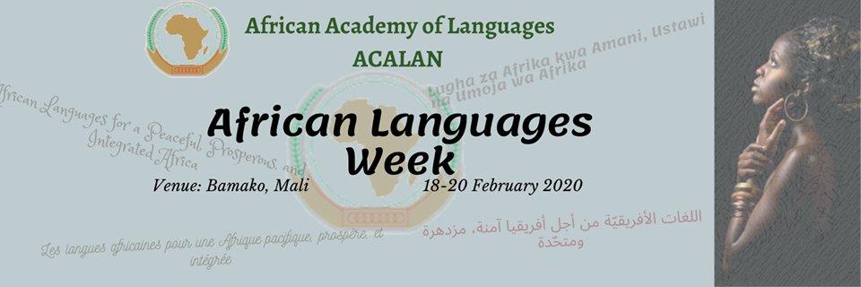 Taasisi ya African Academy of Languages (ACALAN-AU) kuadhimisha Wiki ya Lugha za Kiafrika kuanzia 18 hadi 20, Februari 2020  Bamako, Mali. https://t.co/VcITZBLu52