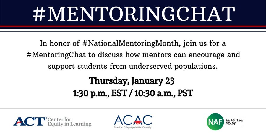 Are you a #MentorIRL? Have you ever had one? Do you know the value of mentorship? Join us on 1/23 at 1:30 p.m., EST/10:30 a.m., PST to discuss the power mentorship has for school-aged mentees + their mentors. @ActEquity @NAFCareerAcads #MentoringChatpic.twitter.com/zVyTZa44Yw