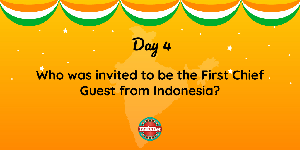 Day 4 #RepublicWeek  Guess the name or google it, you will learn something about our History Today and the First Chief guest from #Indonesia   Everyday 3 winners will receive Indiabet Merchandise. . . #Indiabet #RepublicDay2020 #Invite #ChiefGuest