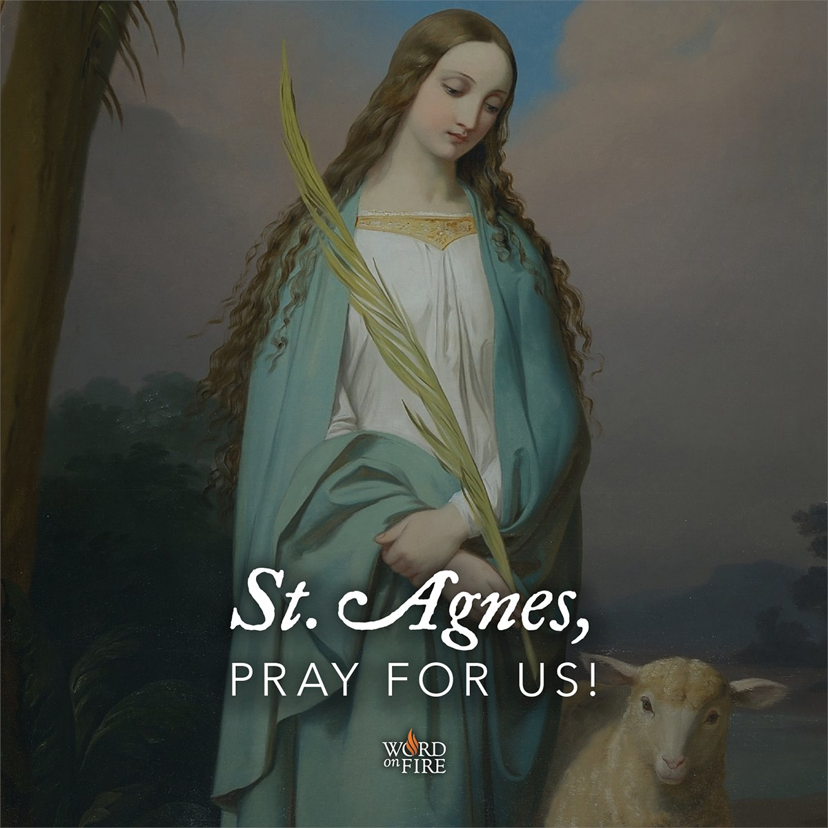 St. Agnes, virgin, martyr, and patron saint of young girls, pray for us!
