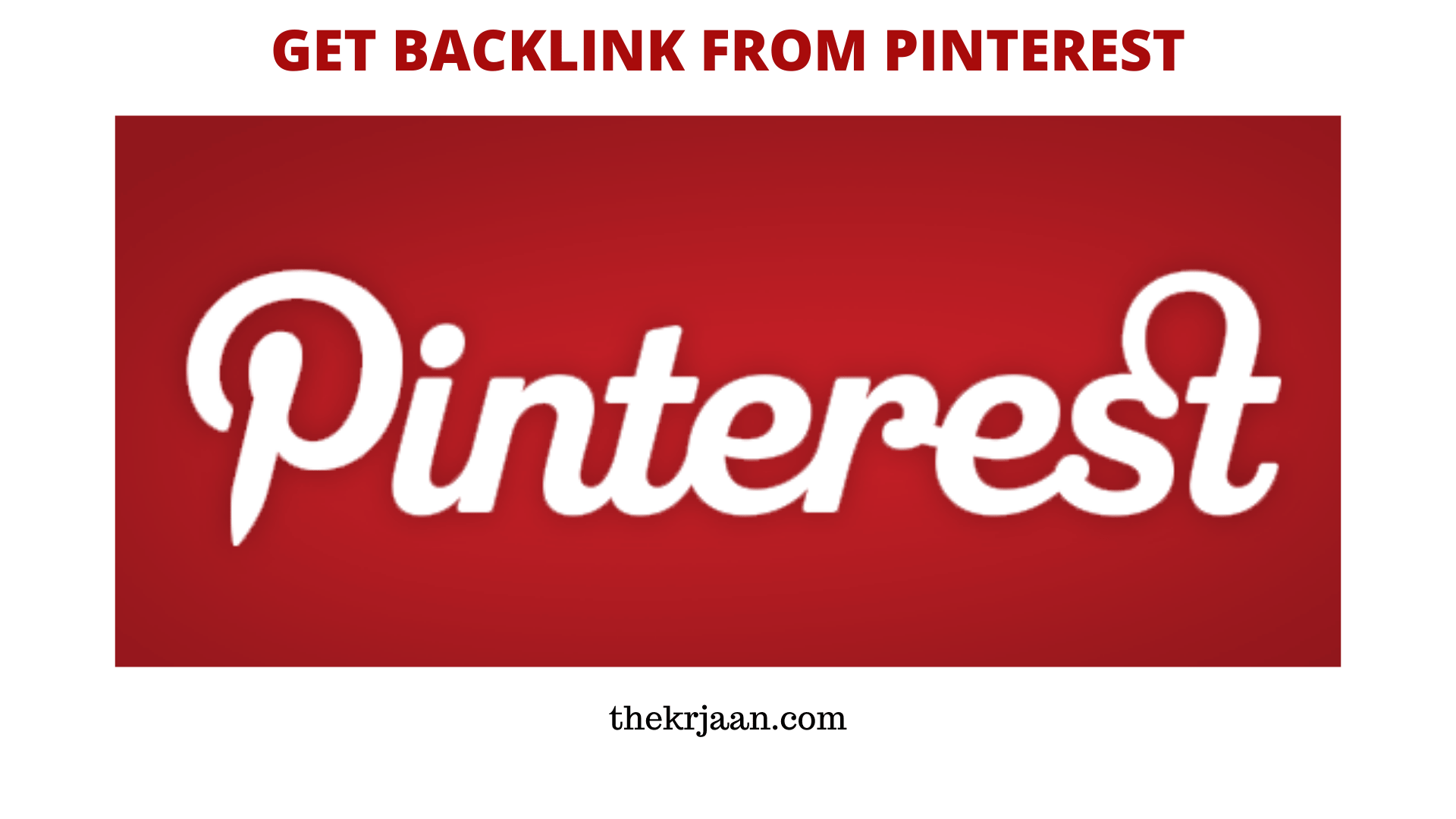 How To Get Backlinks | Get Bcklinks From Pinterest
