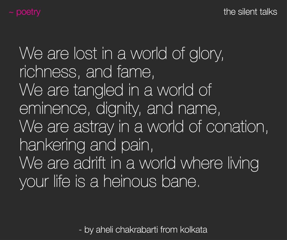 ~ poetry | Written by Aheli Chakrabarti from Kolkata -- #thesilenttalks #TST #writer #writersofinstagram #writersofig #writerscommunity #writerslife #writersofindia #story #storytelling #storyteller #poetryofinstagram #wordporn #microfiction #literature pic.twitter.com/QZXqTVnOBX