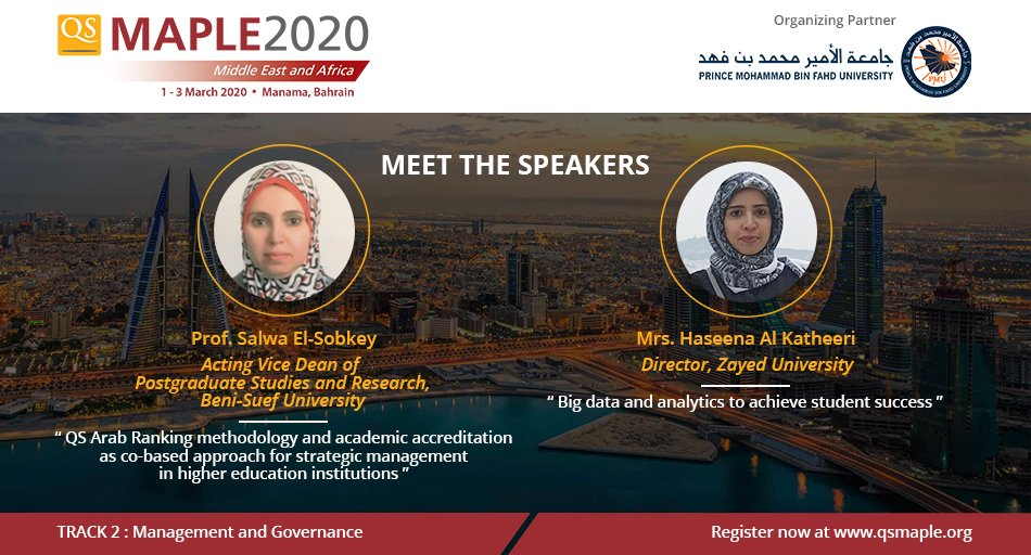 We are happy to announce that Prof. Salwa El-Sobkey  @BeniSuefUniv & Mrs. Haseena Al Katheeri  @Zayed_U will be speaking at #qsmaple2020!  Join our notable speakers in #Bahrain next month! Learn more & reserve you seat (Only limited seats left): http://bit.ly/qsmaple2020   #higheredpic.twitter.com/xxOwHlVlyk