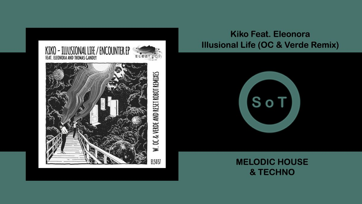 Kiko Feat. Eleonora - Illusional Life (OC & Verde Remix) [Melodic House & Techno] [Eleatics Records]  Listen it on YouTube ☞ https://youtu.be/g861FqCrcEQ  #kiko #illusionallife #eleonora #ocverde #remix #eleaticsrecords #melodic #techno #melodichouse #melodictechno #technomusicpic.twitter.com/rViA46hioX
