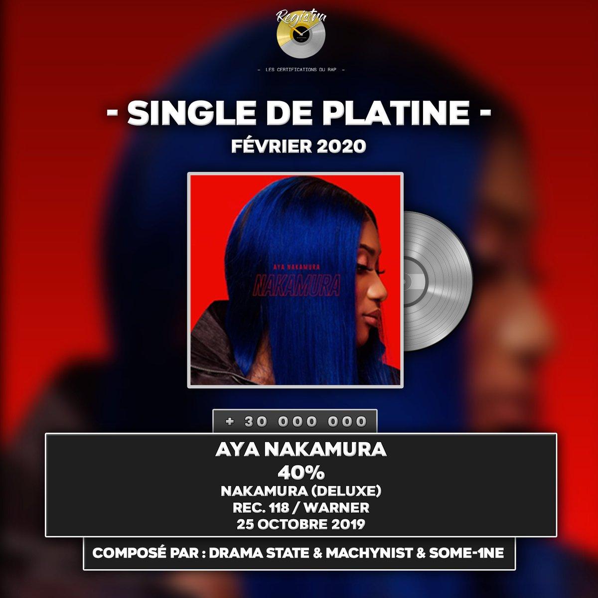 › SINGLE DE PLATINE (+30 000 000 ÉQUIVALENTS VENTES) : FÉVRIER 2020 :  ↪ AYA NAKAMURA ➠ 40% ➠ NAKAMURA (DEUXE) ➠ REC. 118 / WARNER ➠ 25 OCTOBRE 2019  COMPOSÉ PAR : @dramastateprod & @MACHYNIST & @some_1ne  Félicitations à @AyaNakamuraa ! https://t.co/DCq7Bt8KlE
