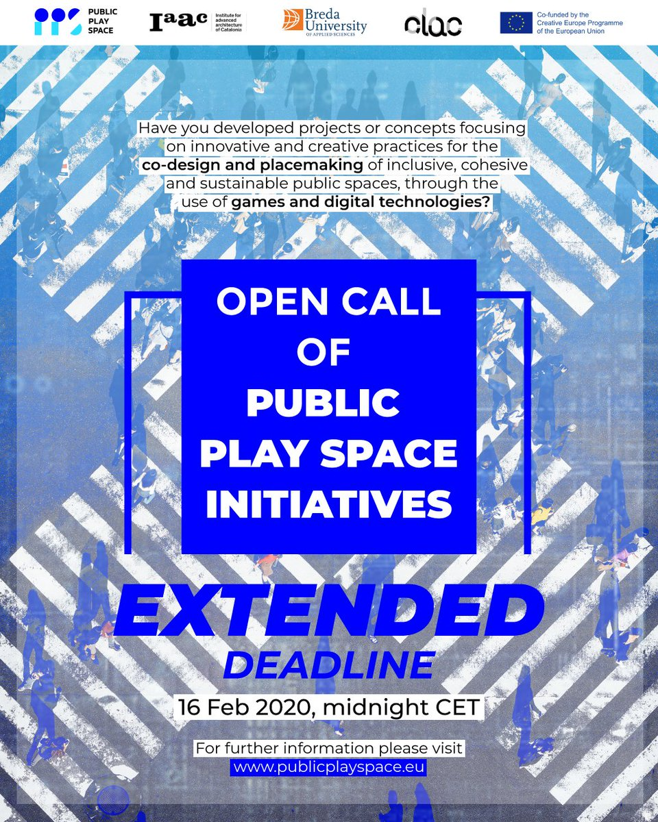 📢 OPEN CALL EXTENDED! Are you interested in #placemaking, #participatory #codesign and #digitaltechnologies?   Submit your project! 👉https://t.co/zpjzysyigB Extended Deadline: 16 February 2020, midnight CET  #publicplayspace #creativeeurope   @IAAC @clac_lab @bredauas https://t.co/sVnNYYMsqz