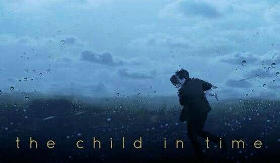 The Child in Time  Stephen Lewis, a successful writer of children's books, is confronted with the unthinkable when his only child disappears in a supermarket. Stephen and his wife, Julie, quickly find themselves torn apart by the scale of their loss.  #movies #thechildintimepic.twitter.com/QIh9B9519M
