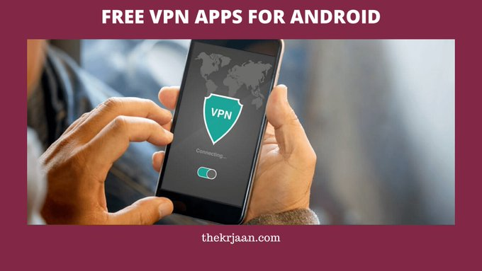 Free VPN Apps For Android | Download VPN App