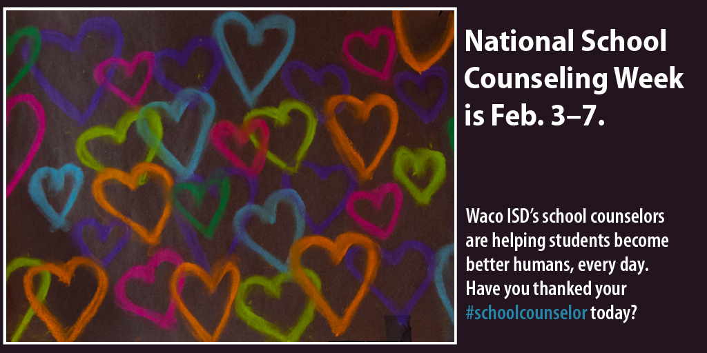 Thank you to Waco ISD school counselors who serve our students each and every day! #NSCW2020