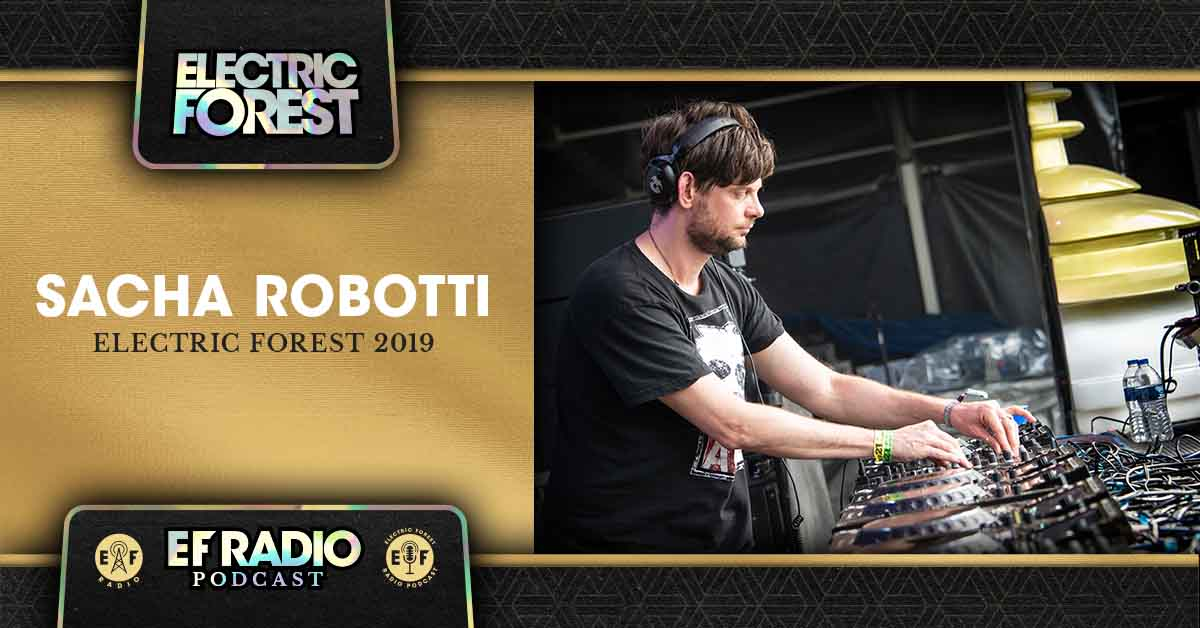 This week on the @EForestRadio Podcast, enjoy the sweet sounds of @SachaRobotti's #EF2019 Set. #ElectricForest   Tune In & Subscribe: http://ElectricForestFestival.com/podcast/electric-forest-2019-artist-set-sacha-robotti/ …pic.twitter.com/9V7eI9XmSz