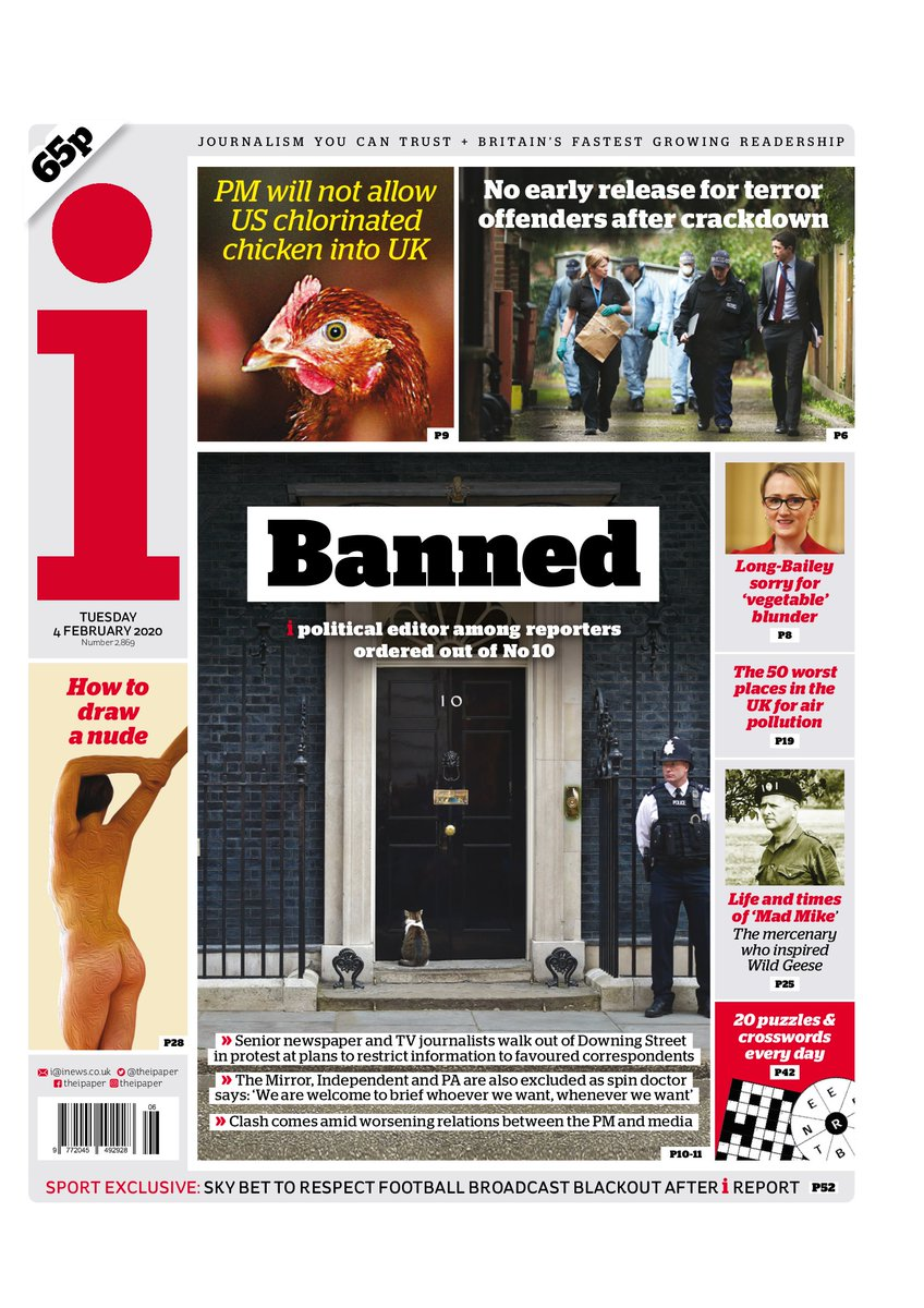Front page of @theipaper Banned >> i political editor among reporters ordered out of No 10 >> Journalists walk out of Downing Street in protest at plans to restrict information to favoured correspondents #TomorrowsPapersToday #BBCPapers #skypapers